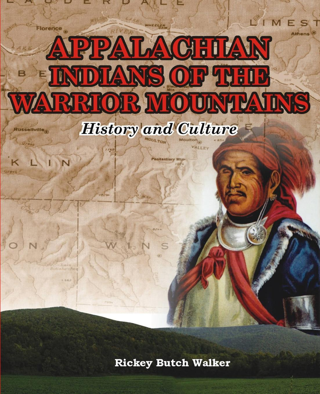 Rickey Butch 'Walker Appalachian Indians of Warrior Mountains william e unrau h craig miner the kansa indians a history of the wind people 1673 1873