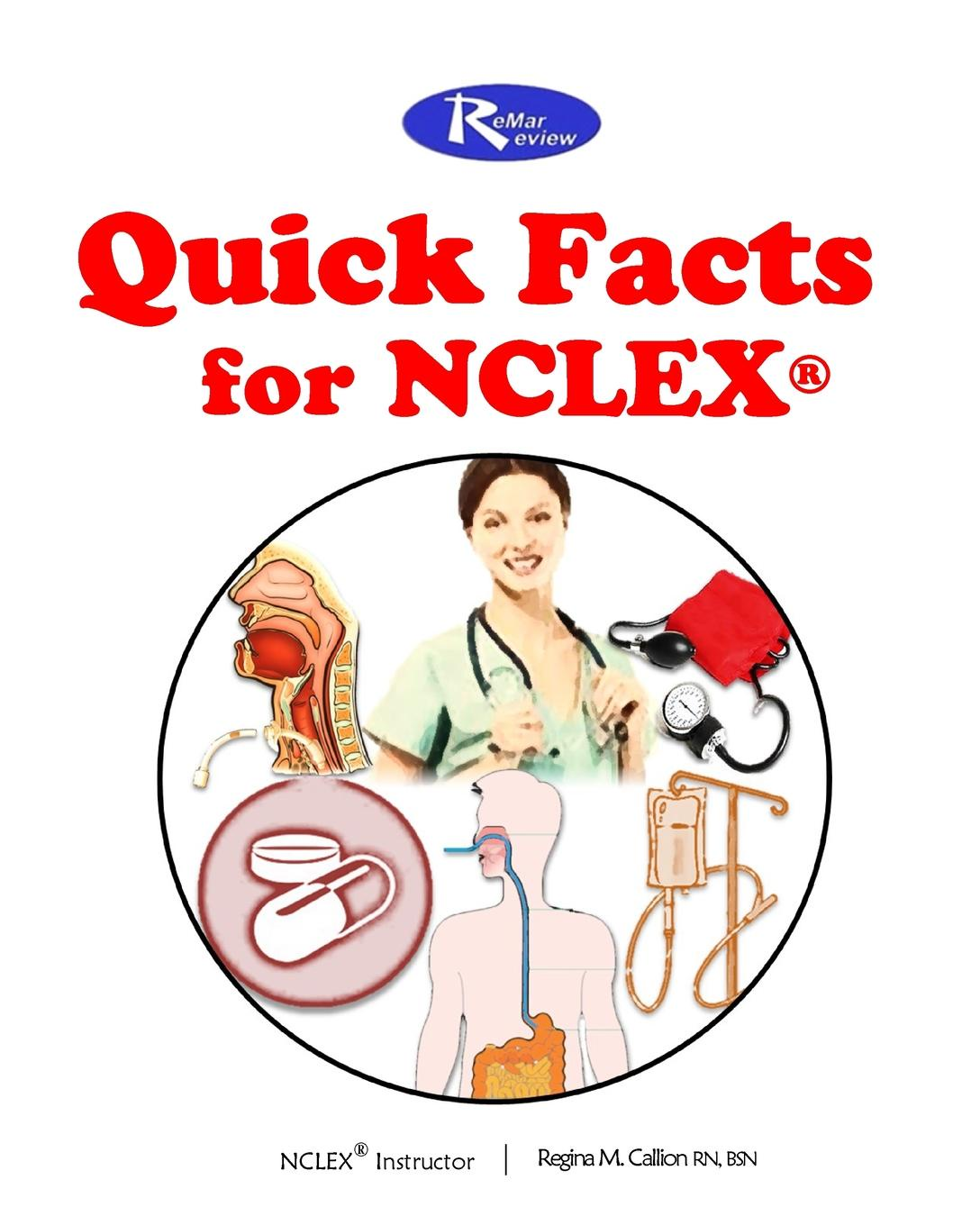 MSN RN Regina M Callion The ReMar Review Quick Facts for NCLEX цена