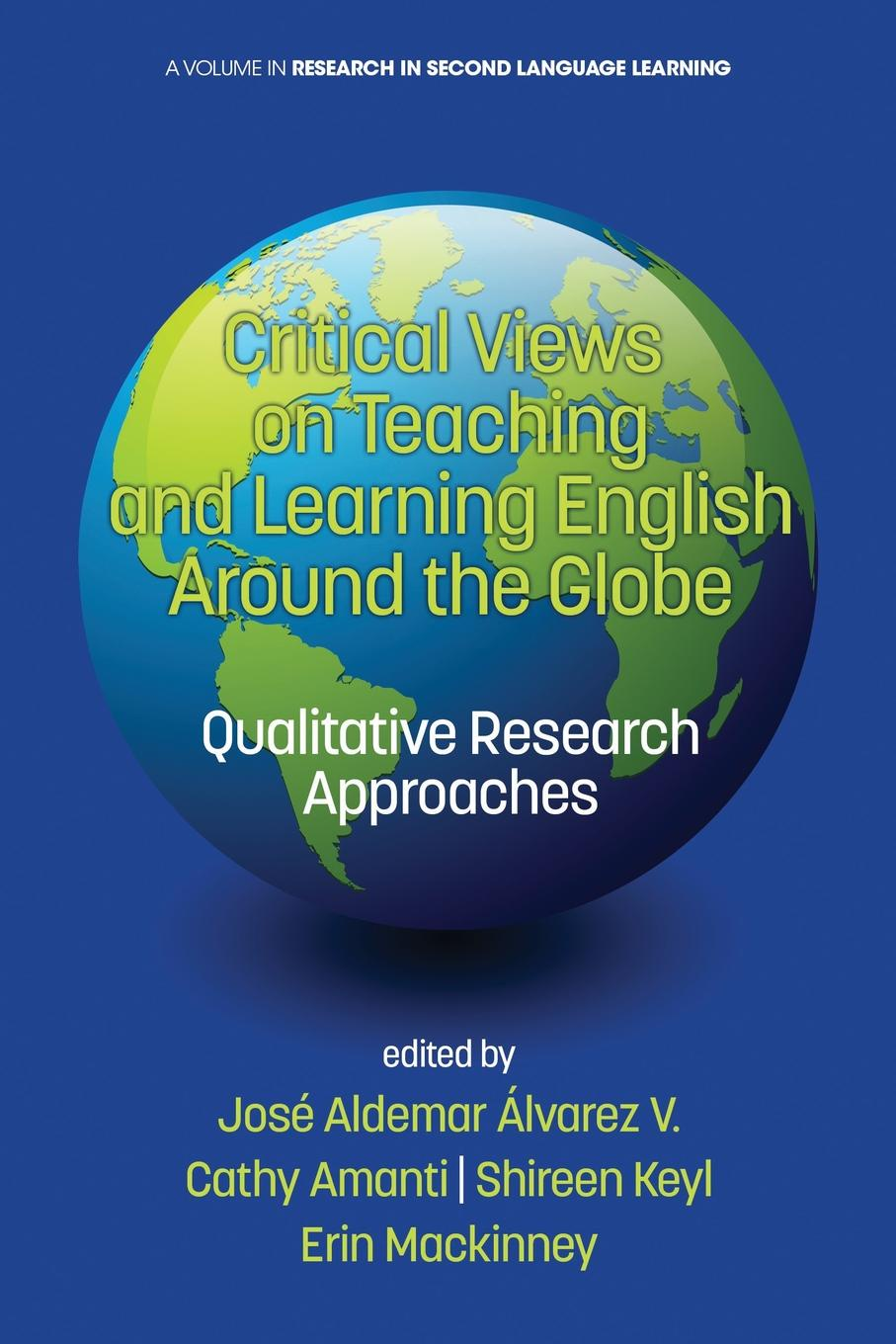 Critical Views on Teaching and Learning English Around the Globe. Qualitative Research Approaches english language and bilingualism