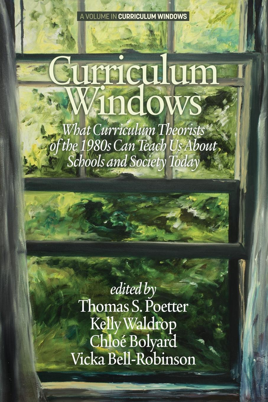 Фото - Curriculum Windows. What Curriculum Theorists of the 1980s Can Teach Us About Schools And Society Today sense of efficacy in implementing social studies curriculum