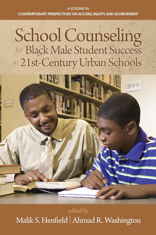 School Counseling for Black Male Student Success in 21st Century Urban Schools недорго, оригинальная цена