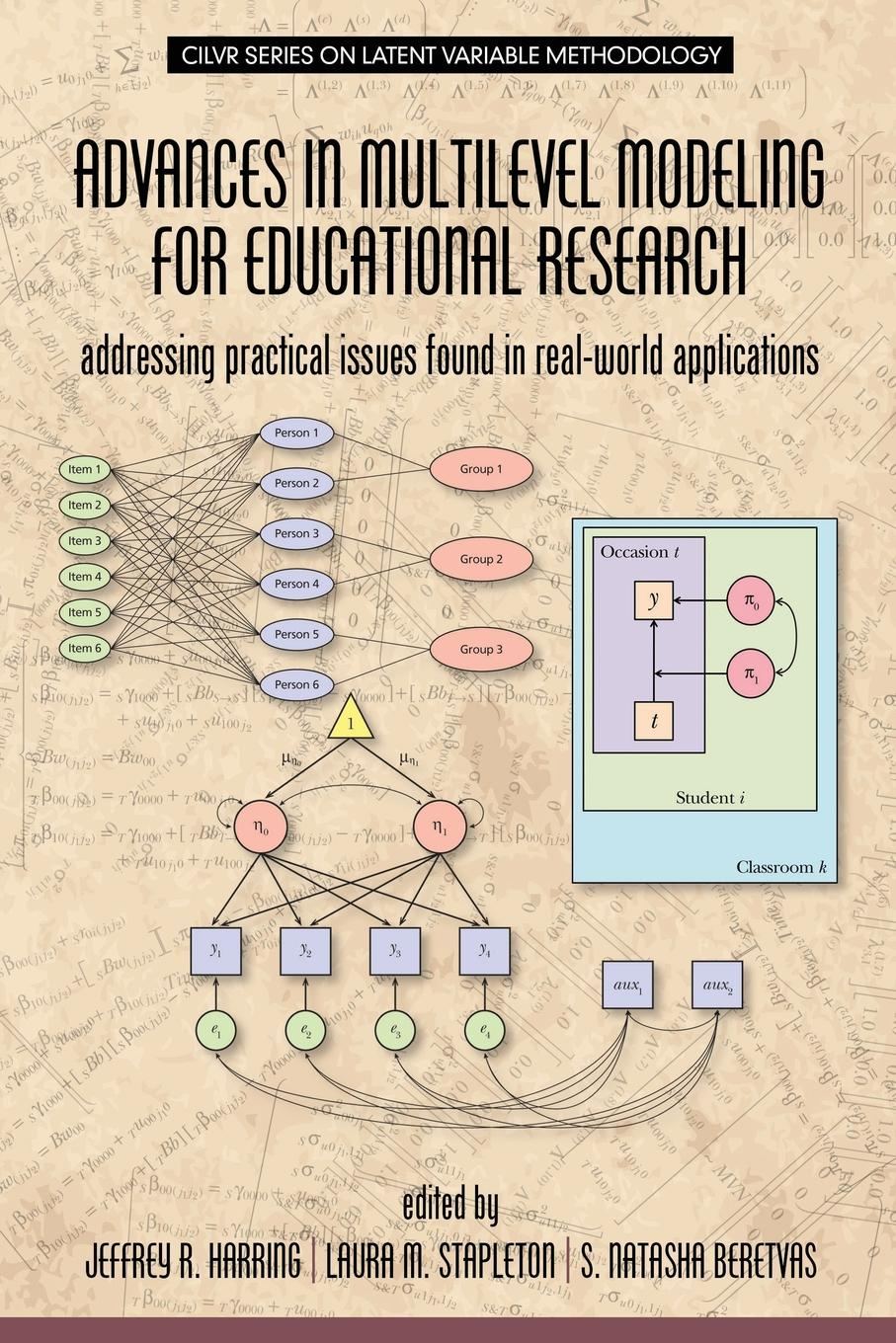 Advances in Multilevel Modeling for Educational Research. Addressing Practical Issues Found in Real-World Applications
