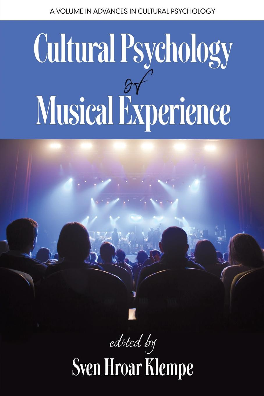Cultural Psychology of Musical Experience gurnek bains cultural dna the psychology of globalization