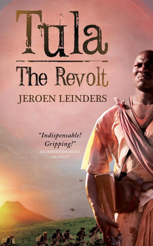 Jeroen Leinders, Brian Doyle-Du Breuil Tula-The Revolt цены онлайн
