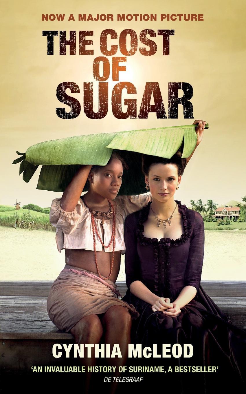 Cynthia McLeod, Gerald Mettam The Cost of Sugar cynthia mcleod gerald mettam the cost of sugar
