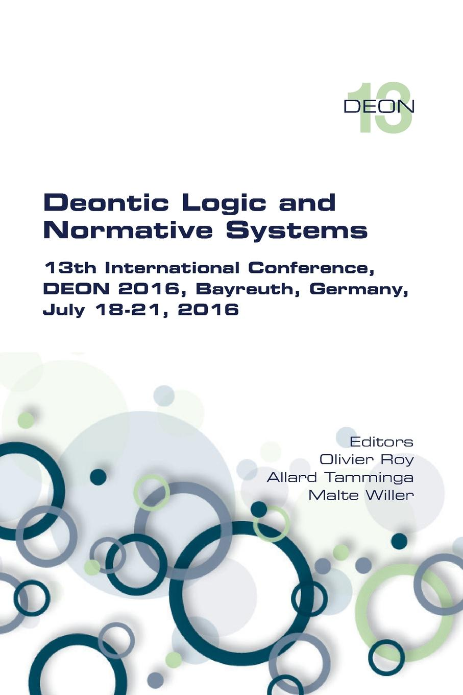 Deontic Logic and Normative Systems. 13th International Conference, DEON 2016 deon meyer surnud enne surma