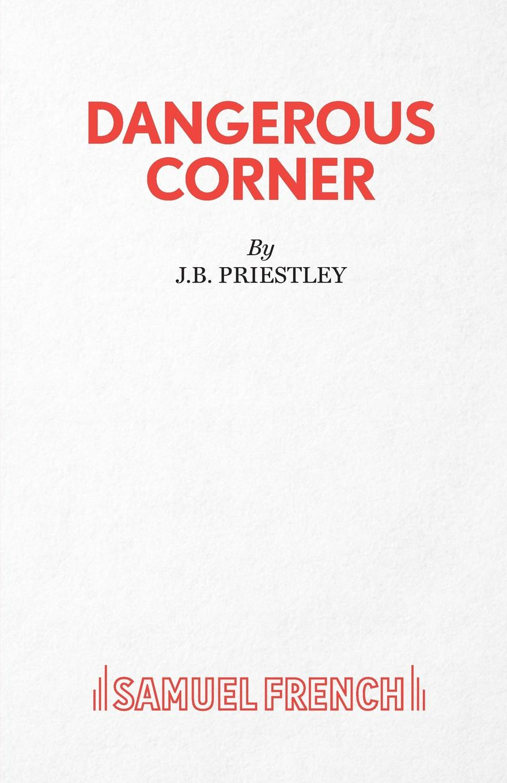 J.B Priestley Dangerous Corner amanda stevens the brother s wife