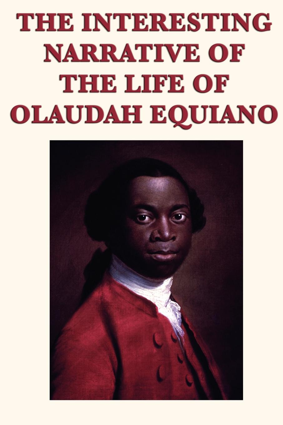 Olaudah Equiano The Interesting Narrative of the Life of Olaudah Equiano charles ball fifty years in chains or the life of an american slave