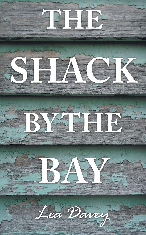 купить Lea Davey The Shack by the Bay по цене 1139 рублей