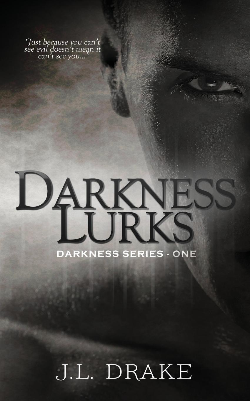 J.L. Drake Darkness Lurks недорого
