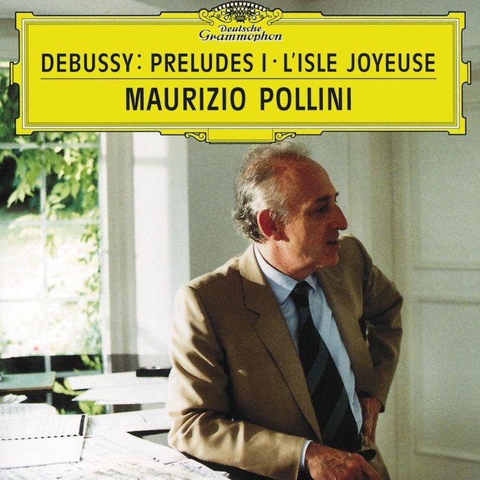Maurizio Pollini. Debussy: Preludes (Book 1)