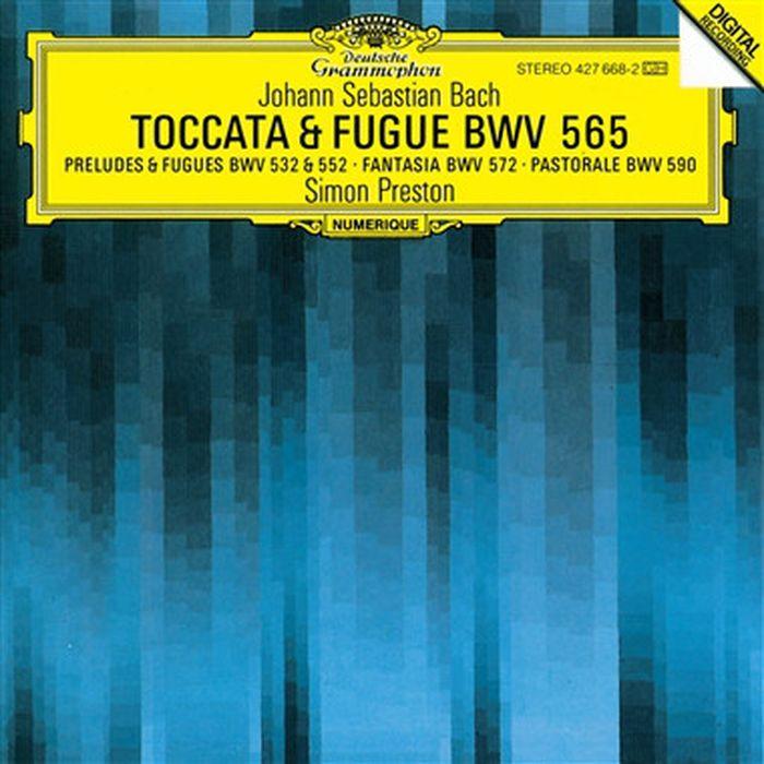Simon Preston. Bach: Toccata and Fugue BWV 565; Organ Works саймон престон тревор пиннок the english concert orchestra simon preston trevor pinnock handel complete organ concertos 3 cd