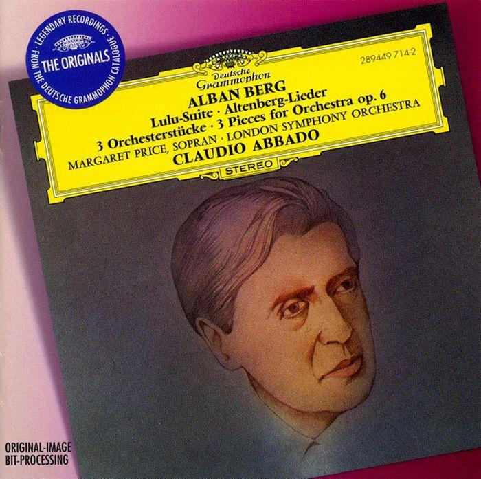 Claudio Abbado. Berg. Lulu-Suite. Altenberg-Lieder