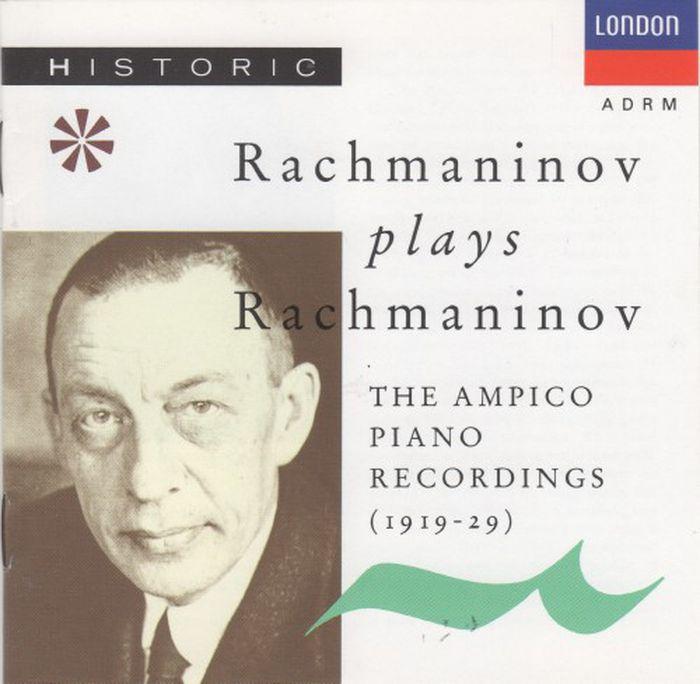 Sergey Rachmaninov. Rachmaninov Plays Rachmaninov цена и фото