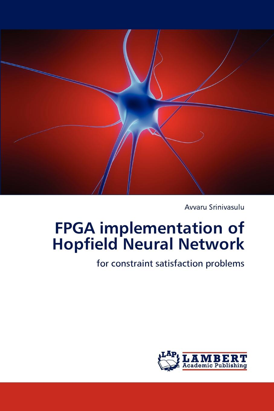 лучшая цена Avvaru Srinivasulu FPGA Implementation of Hopfield Neural Network