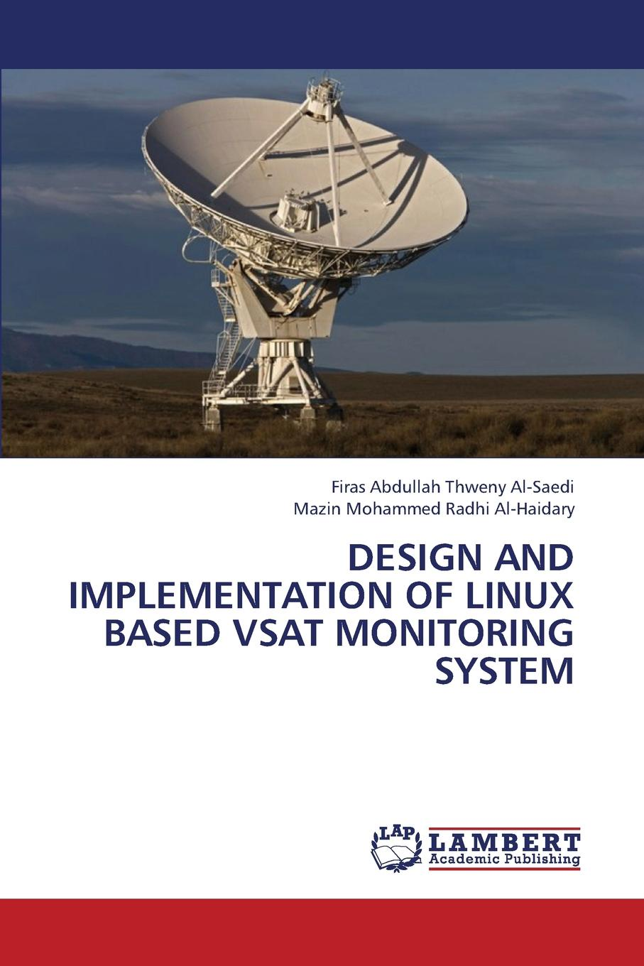 Al-Saedi Firas Abdullah Thweny, Al-Haidary Mazin Mohammed Radhi Design and Implementation of Linux Based Vsat Monitoring System a php compiler for the net platform