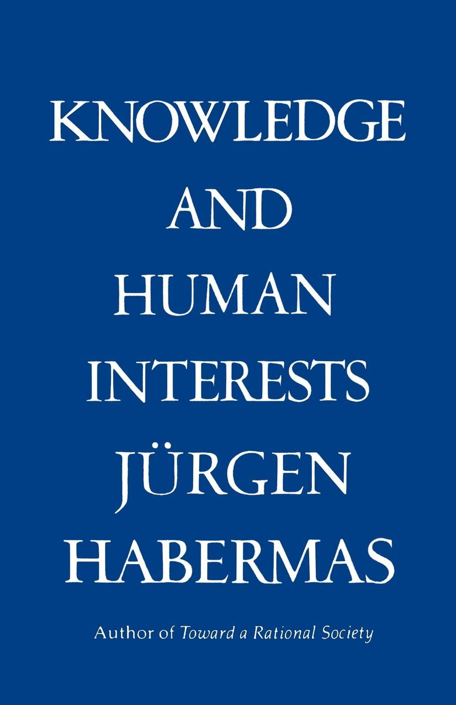 лучшая цена Jurgen Habermas, Juergen Habermas, Jeremy J. Shapiro Knowledge . Human Interests