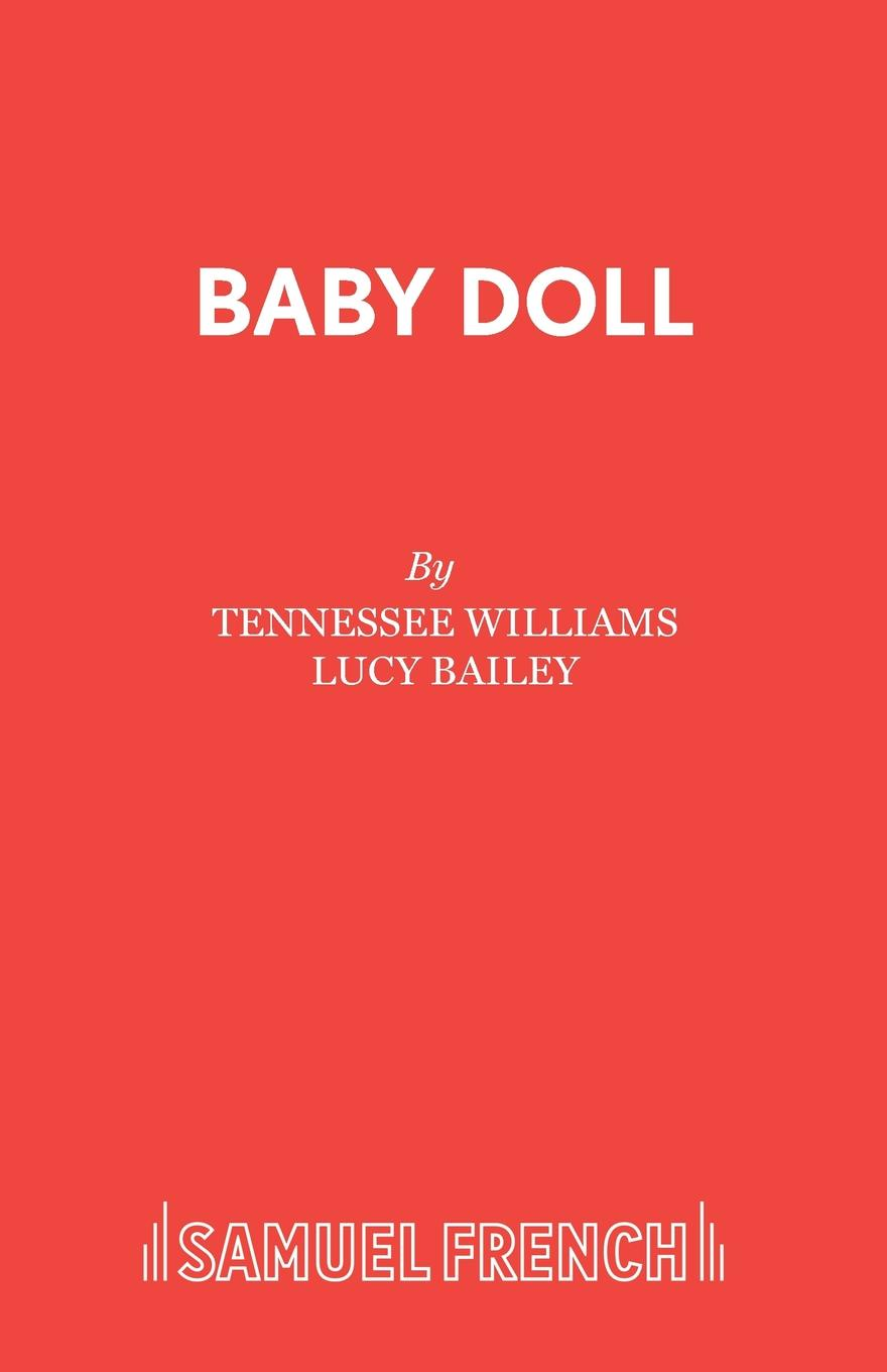 цена на Tennessee Williams, Lucy Bailey Baby Doll