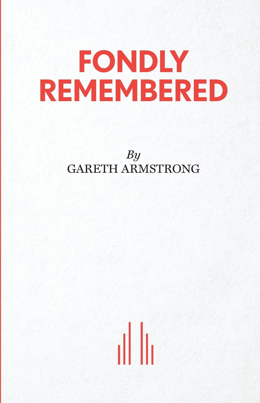 Gareth Armstrong Fondly Remembered цена и фото