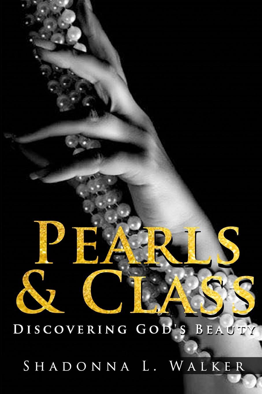 Shadonna Walker Pearls . Class.