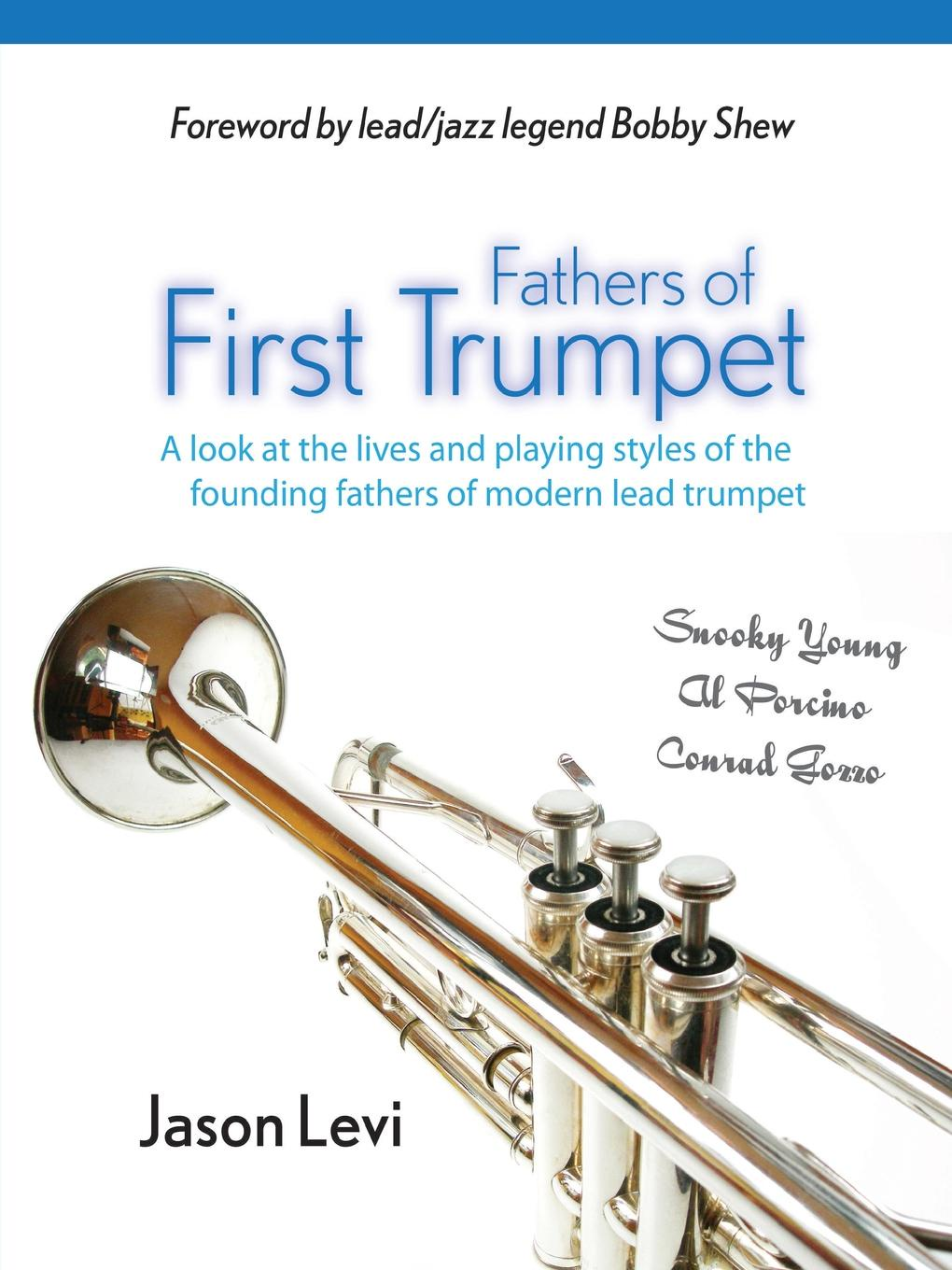 Фото - Jason Levi Fathers of First Trumpet levi p the periodic table