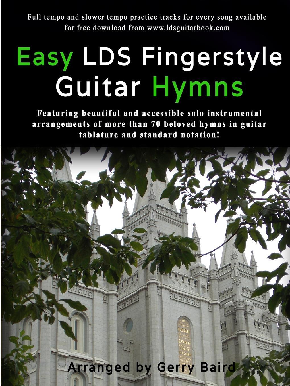 Gerry Baird Easy LDS Fingerstyle Guitar Hymns