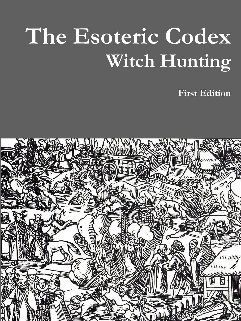 Samuel Covington The Esoteric Codex. Witch Hunting the water witch