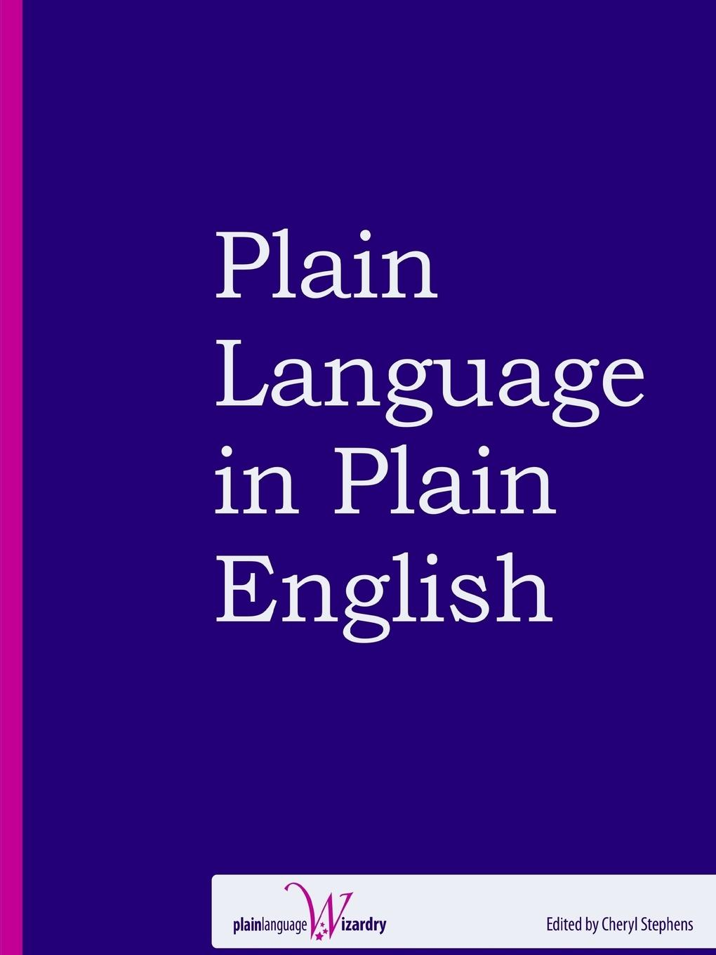Cheryl Stephens Plain Language in Plain English t morley a plain and easy introduction to practical music