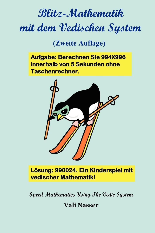 Vali Nasser Blitz-Mathematik Mit Dem Vedischen System alfred von urbanitzky blitz und blitz schutzvorrichtungen classic reprint