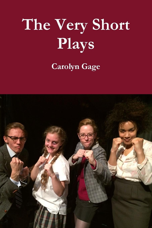 Carolyn Gage The Very Short Plays carolyn gage the very short plays
