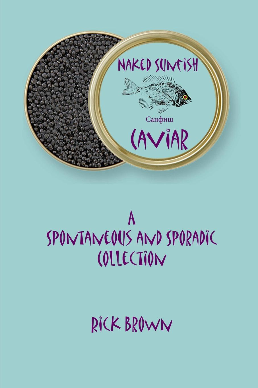 Rick Brown Naked Sunfish - Caviar anstey f mr punch s pocket ibsen – a collection of some of the master s best known dramas