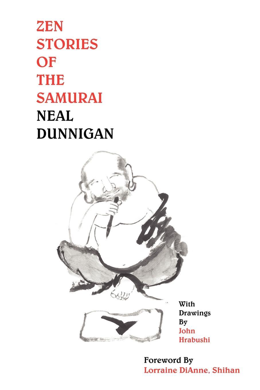 Neal Dunnigan Zen Stories of the Samurai цена