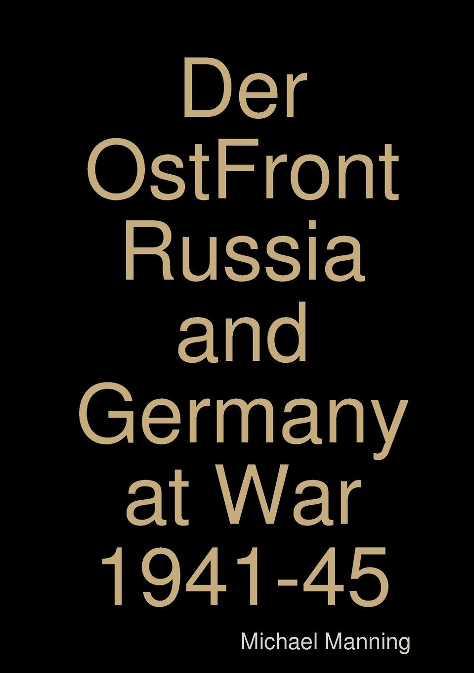 Michael Manning Der OstFront Russia and Germany at War 1941-45 cheap wholesale new el34 tube amp fever four audio switch with bluetooth headset amplifier machine for russia
