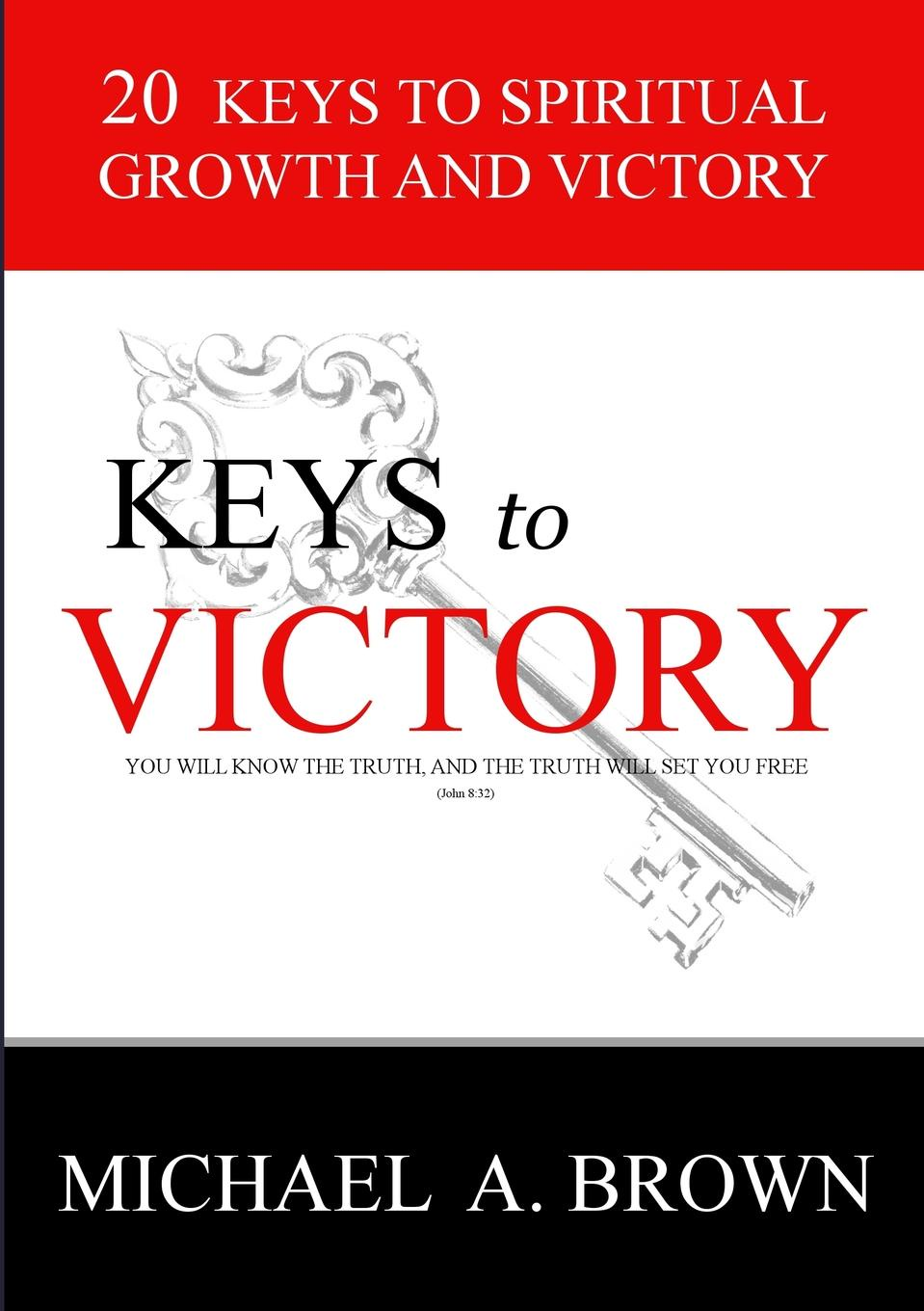 Michael A. Brown Keys to Victory