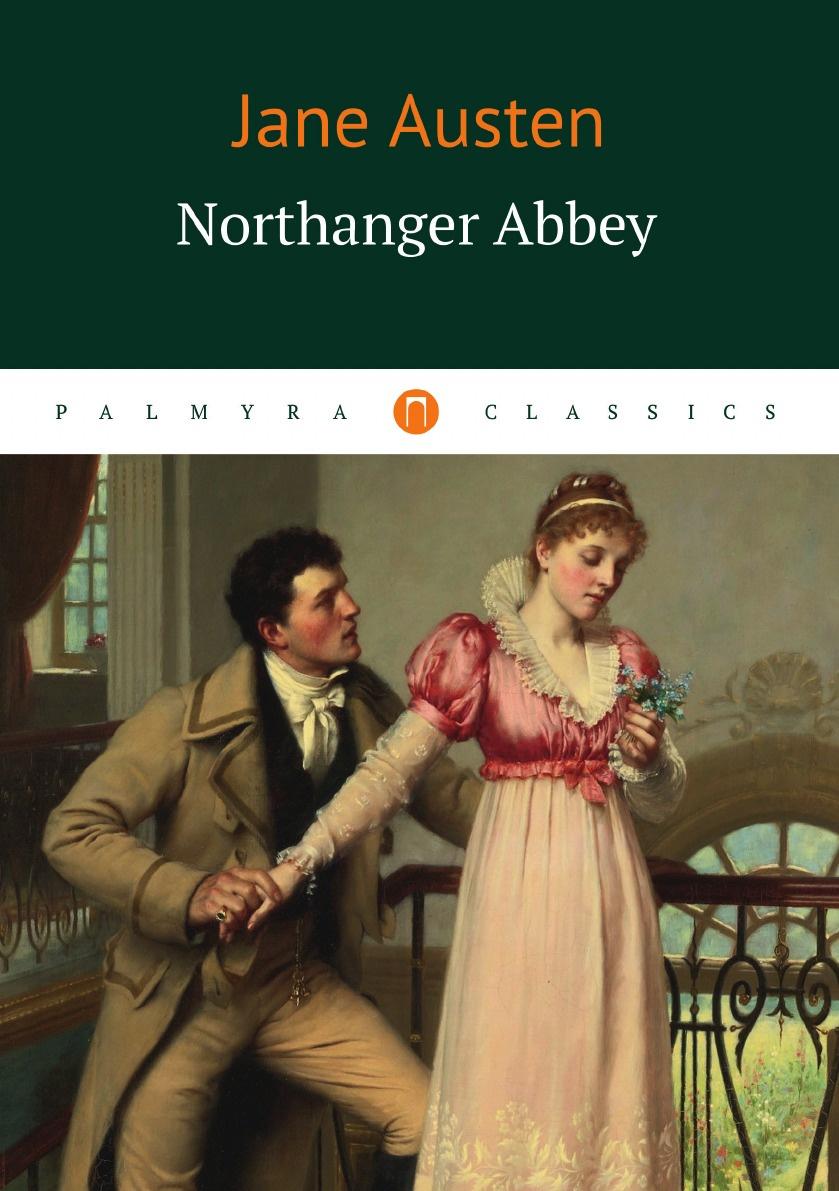 Jane Austen Northanger Abbey austen jane northanger abbey