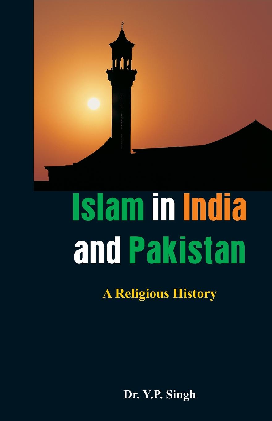 Dr.Y. P. Singh Islam in India and Pakistan. A Religious History retinopathy among undiagnosed patients of pakistan