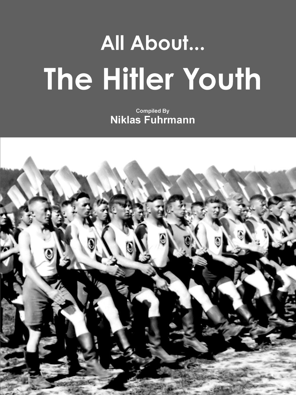 Niklas Fuhrmann All About The Hitler Youth the waters of eternal youth