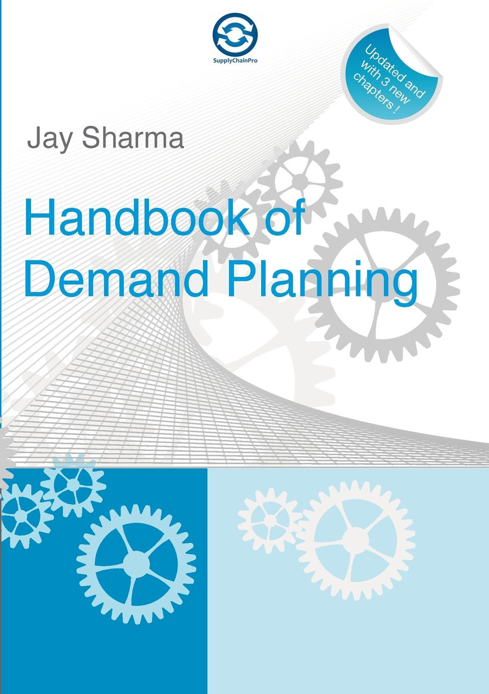 Jay Sharma HandBook of Demand Planning key concepts in international business