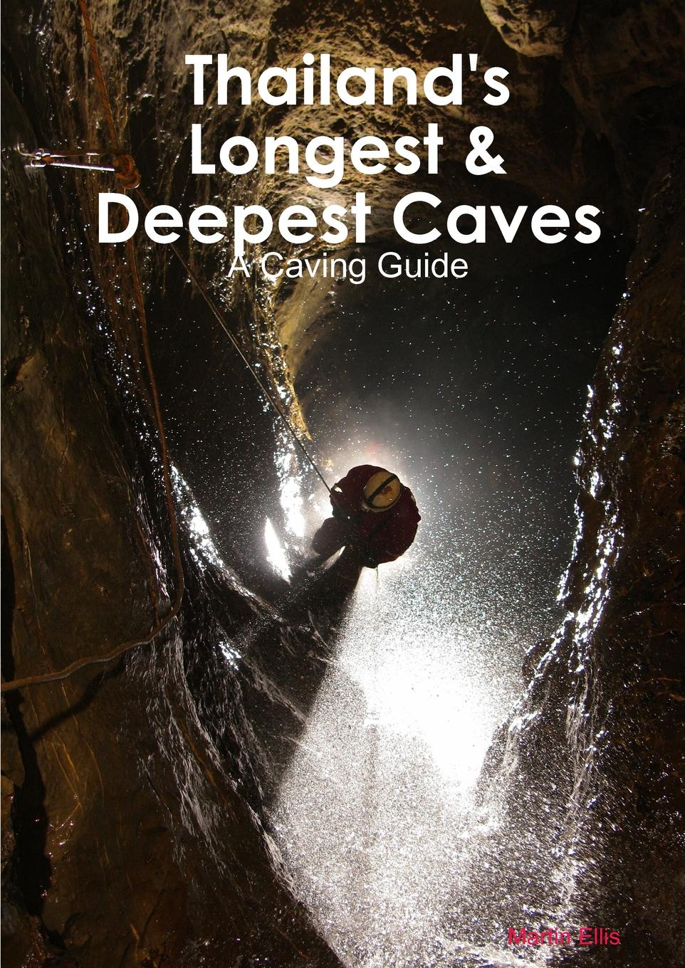 Martin Ellis Thailand.s Longest . Deepest Caves the caves dogs