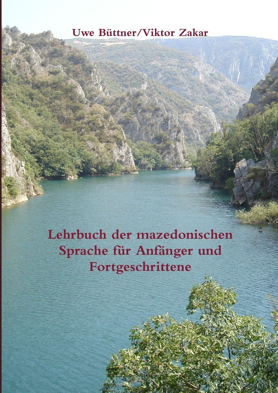 Viktor Zakar, Uwe Büttner Lehrbuch der mazedonischen Sprache fur Anfanger und Fortgeschrittene juri awerbach schachtaktik fur fortgeschrittene