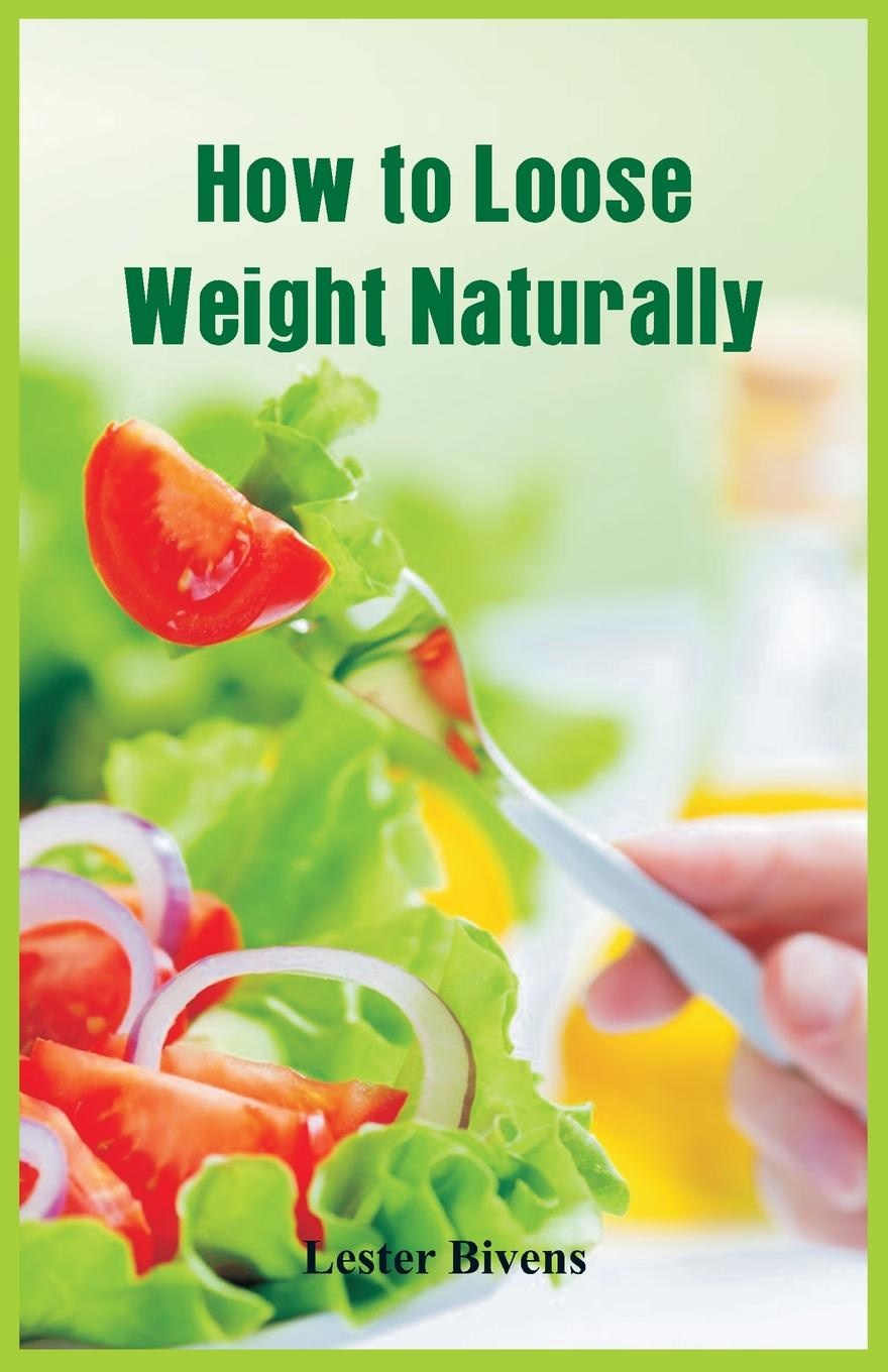 Lester Bivens How to Loose Weight Naturally eat right 4 your type