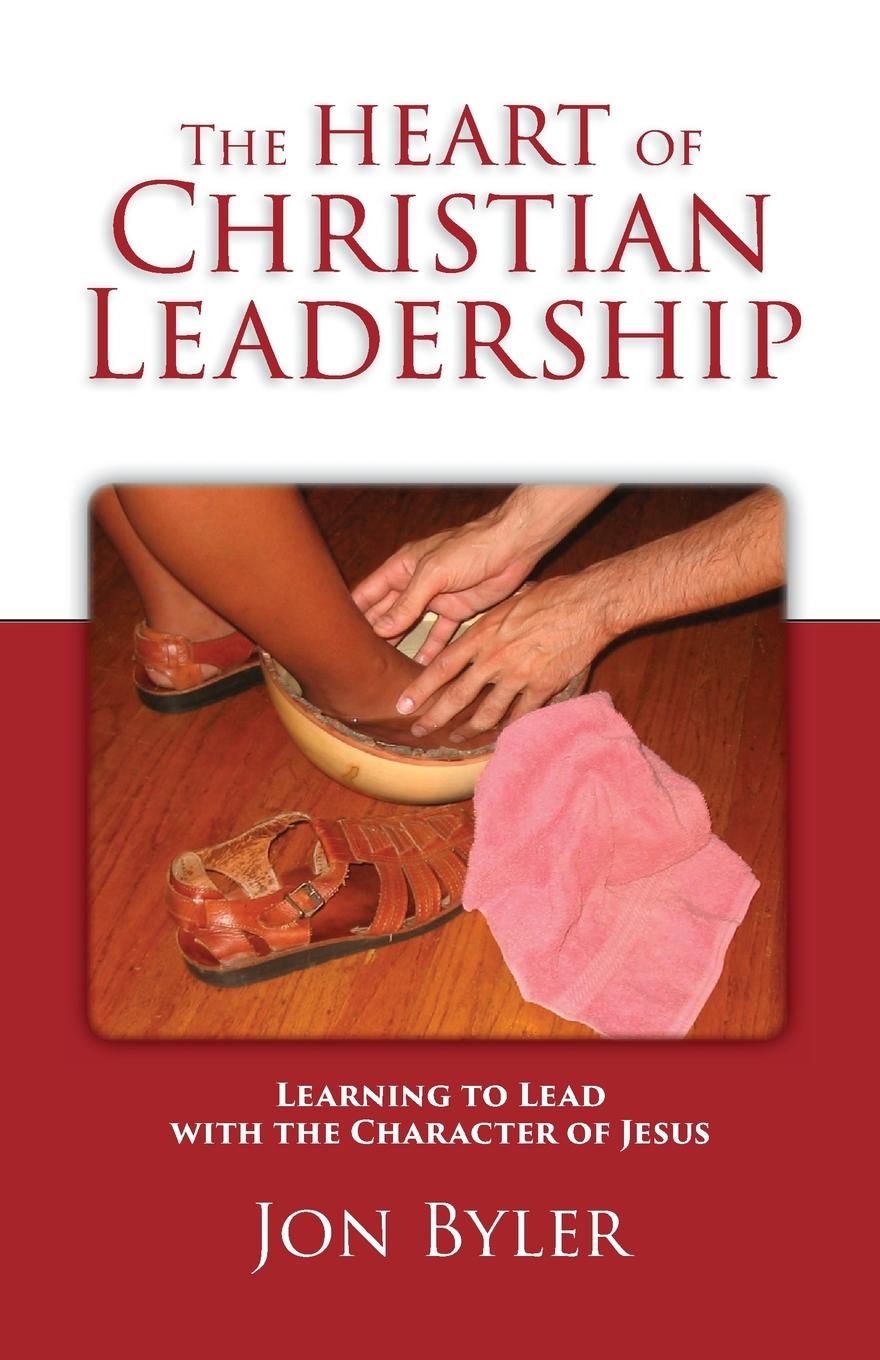 Jon Byler The Heart of Christian Leadership. Learning to Lead with the Character of Jesus mee jon romanticism and revolution a reader