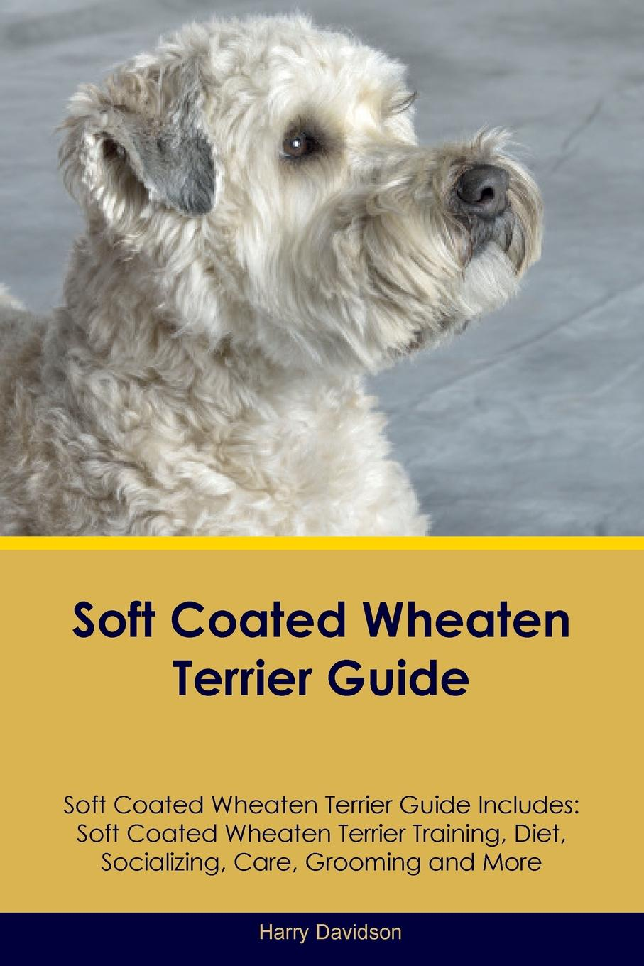 Harry Davidson Soft Coated Wheaten Terrier Guide Soft Coated Wheaten Terrier Guide Includes. Soft Coated Wheaten Terrier Training, Diet, Socializing, Care, Grooming, Breeding and More liner lock foldable knife with ttitanium coated