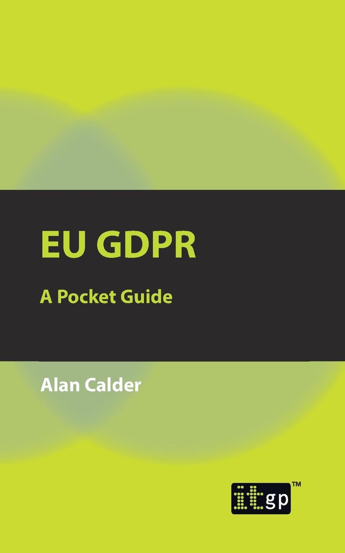 цены на Alan Calder EU GDPR. A Pocket Guide  в интернет-магазинах