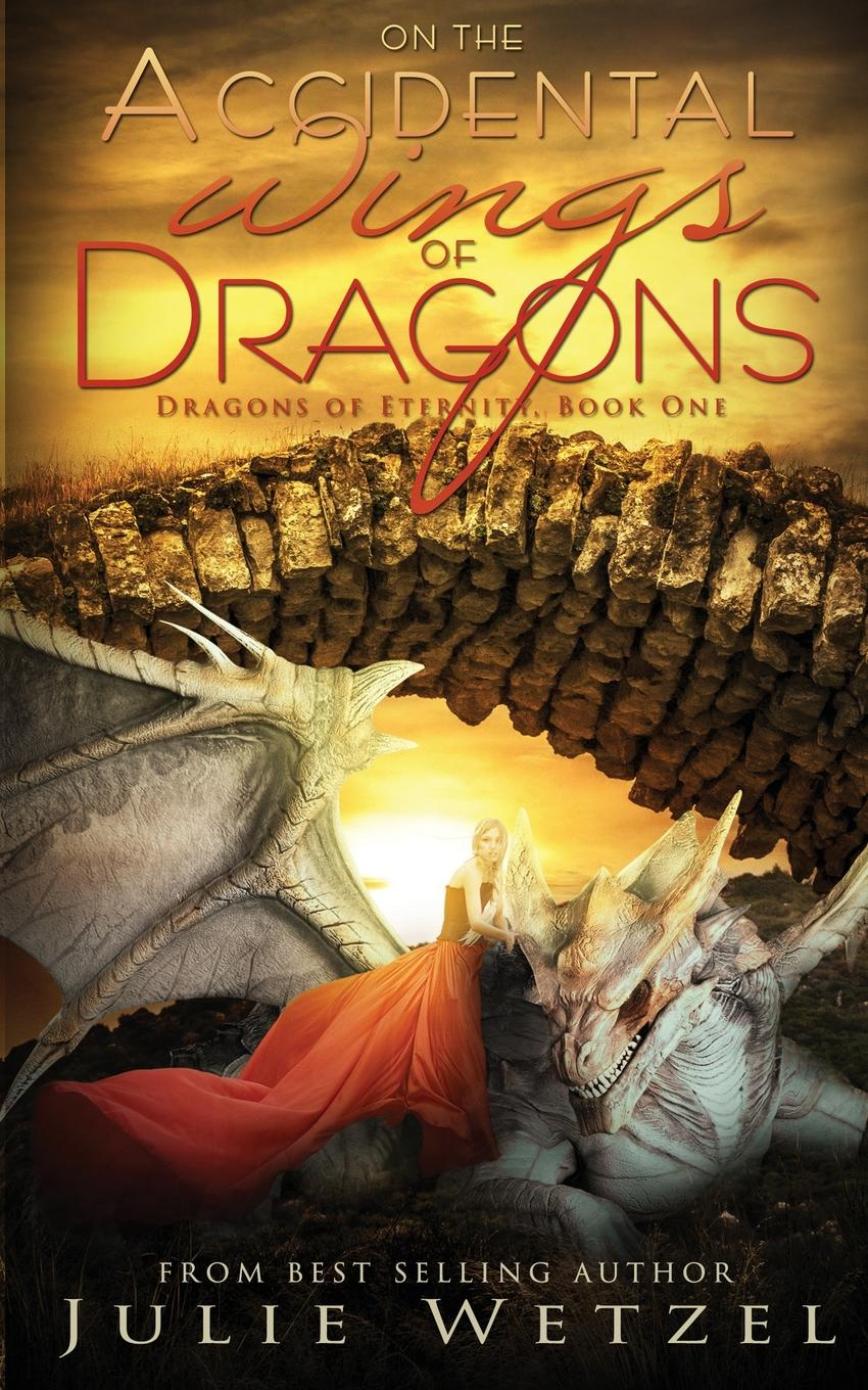 Julie Wetzel On the Accidental Wings of Dragons he s got the whole world in his hands