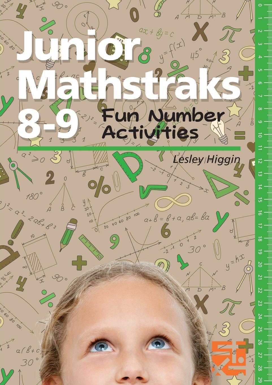 Lesley Higgin Junior Mathstraks 8-9. Fun Number Activities u2417ha page 9