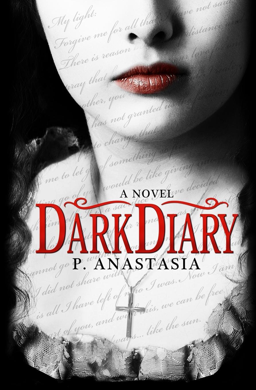 P. Anastasia Dark Diary anastasia novykh sensei of shambala book ii isbn 978 966 2296 11 2
