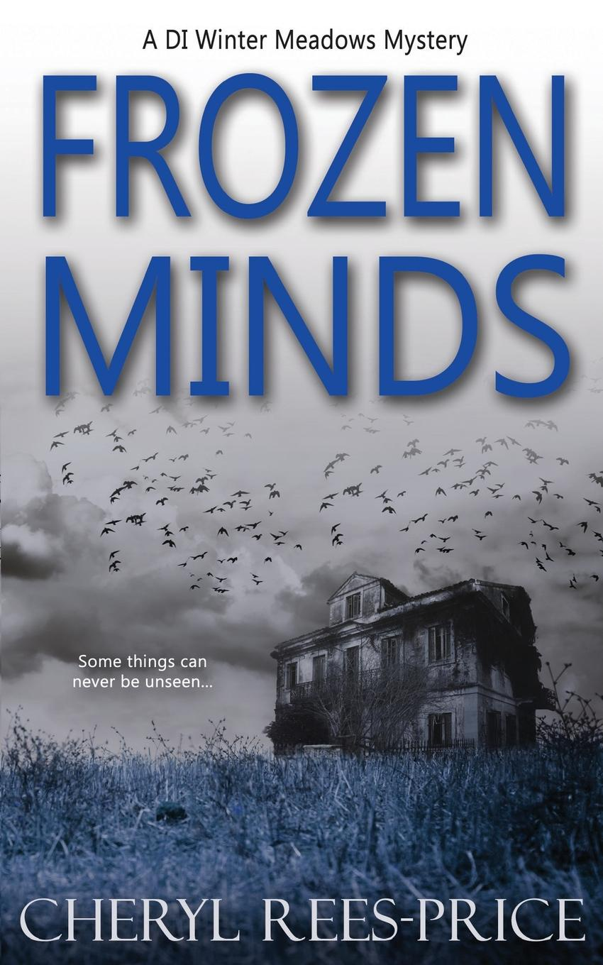Cheryl Rees-Price Frozen Minds the hills at home
