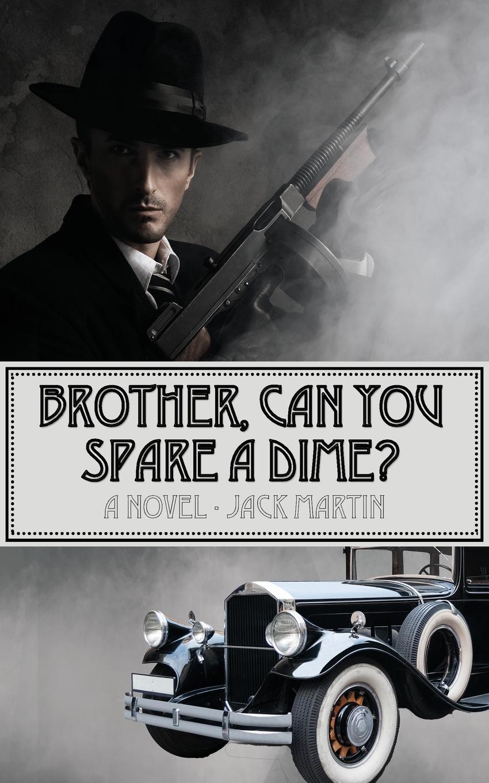 Jack Martin Brother, Can You Spare a Dime. no self no problem