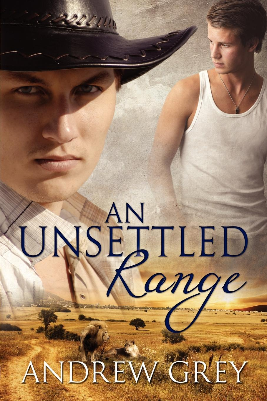 Andrew Grey An Unsettled Range andrew grey an isolated range